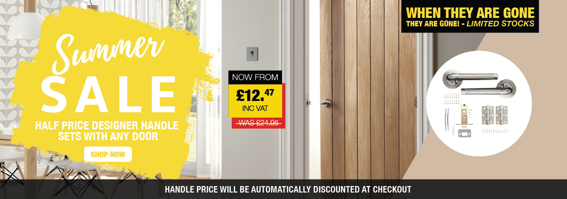 Summer Sale | Half Price Designer Handle Sets With Any Door