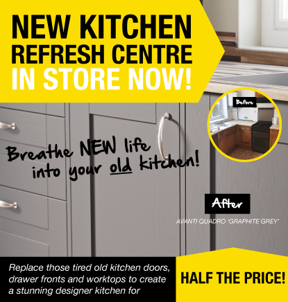 Kitchen Refresh Centre In Store Now